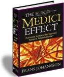 The Medici Effect-Rahasia Sukses Berinovasi Secara Revolusioner